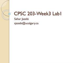 CPSC 203-Week3 Lab1