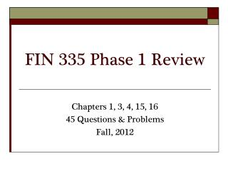 FIN 335 Phase 1 Review