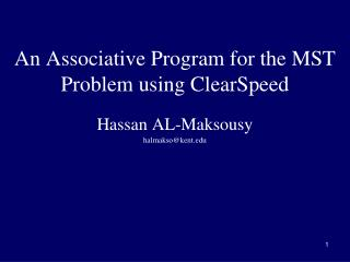 An Associative Program for the MST Problem using  ClearSpeed