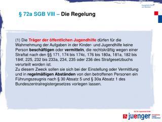 � 72a SGB VIII �  Die Regelung