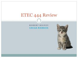 ETEC 444 Review