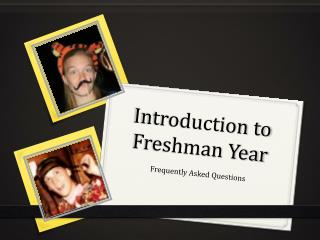 Introduction to Freshman Year
