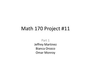Math 170 Project #11