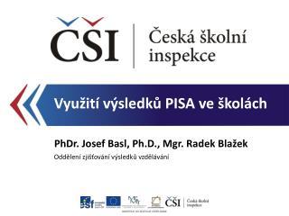 Využití výsledků PISA ve školách