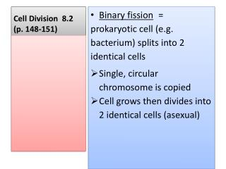 Cell  Division  8.2  (p.  148-151)