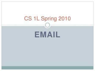 CS  1L  Spring 2010
