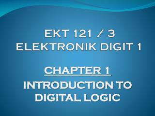 EKT  121  /  3 ELEKTRONIK DIGIT 1