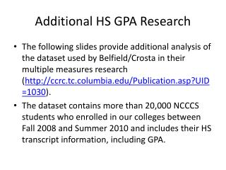 Additional HS GPA Research
