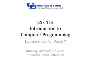 CSE 113 Introduction to Computer Programming