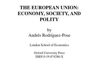 By  Andr s Rodr guez-Pose  London School of Economics  Oxford University Press ISBN 0-19-874286-X
