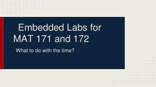 Embedded Labs for MAT 171 and 172