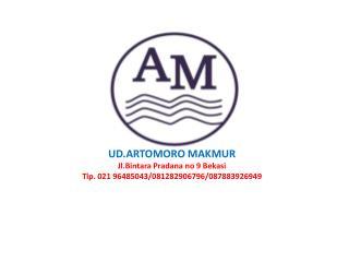 UD.ARTOMORO MAKMUR Jl.Bintara Pradana no 9 Bekasi Tlp. 021 96485043/081282906796/087883926949