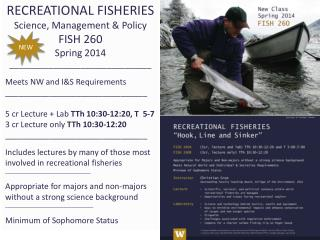 RECREATIONAL FISHERIES Science, Management & Policy FISH 260 Spring 2014