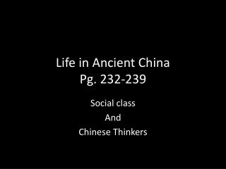 Life in Ancient China Pg. 232-239