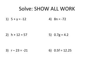 Solve: SHOW ALL WORK