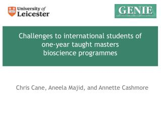 Challenges to international students of  one-year taught masters bioscience  programmes