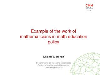 Example  of  the work  of   m athematicians  in  math education policy Salomé Martínez