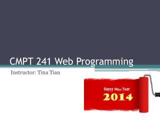CMPT 241 Web Programming