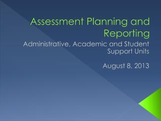 Assessment Planning and Reporting