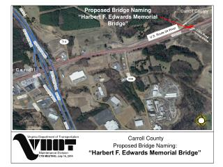 "Proposed Bridge Naming  ""Harbert F. Edwards Memorial Bridge"""