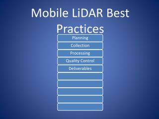 Mobile  LiDAR  Best Practices