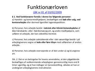 Funktionærloven  LBK  nr  81 af 03/02/2009