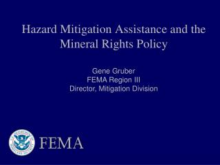 Hazard Mitigation Assistance and the Mineral Rights Policy