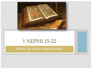 1 Nephi 15-22