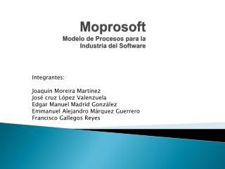 Moprosoft Modelo de Procesos para la Industria del Software