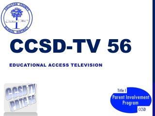 CCSD-TV 56