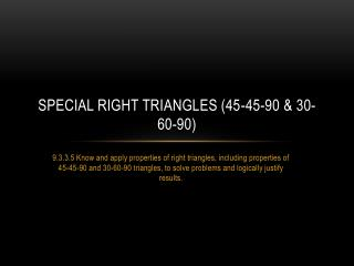 Special Right Triangles (45-45-90 & 30-60-90)