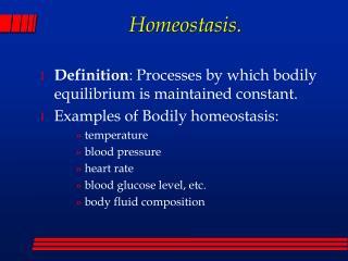 Homeostasis.