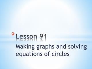 Lesson 91