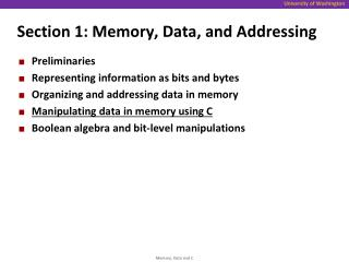 Section 1: Memory, Data, and Addressing