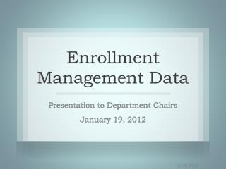 Enrollment Management Data