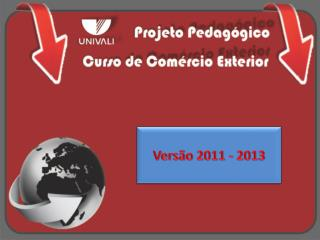 Versão 2011 - 2013