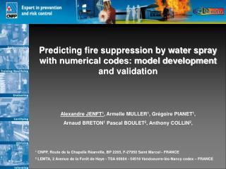 Predicting fire suppression by water spray with numerical codes: model development and validation