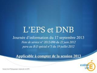 L'EPS et DNB