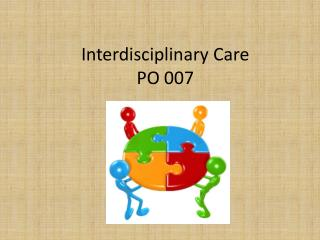Interdisciplinary Care PO 007