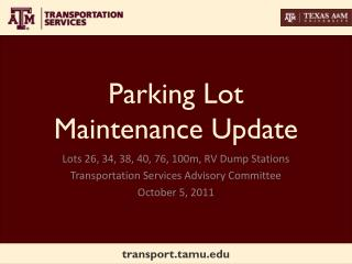 Parking Lot Maintenance Update