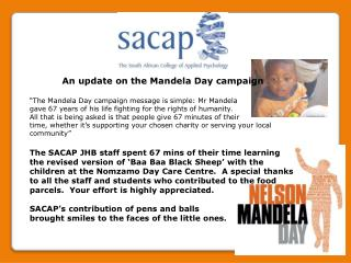 "An update on  the Mandela Day campaign ""The Mandela Day campaign message is simple: Mr Mandela"