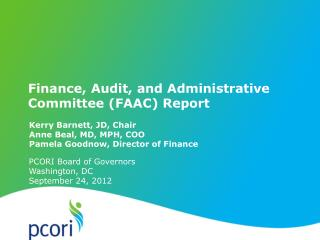 Finance, Audit, and Administrative  Committee (FAAC) Report