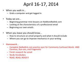 April 16-17, 2014