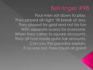 Bell ringer #98