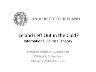 Iceland Left Out in the Cold? International Political Theory