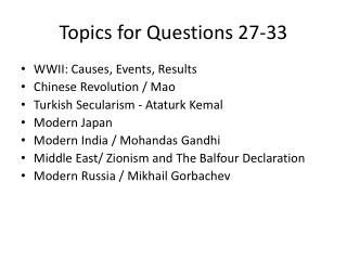 Topics for Questions  27-33