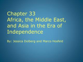 Chapter 33 Africa, the Middle East, and Asia in the Era of Independence