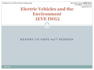 Electric Vehicles and the Environment  (EVE IWG)