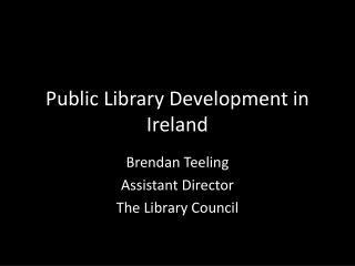 Public Library Development in Ireland