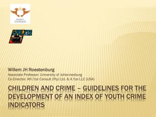 Children and Crime – Guidelines for the development of an Index of Youth Crime Indicators